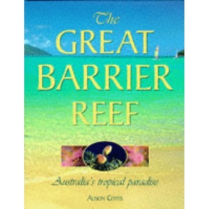 The Great Barrier Reef: Australia's Tropical Paradise