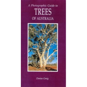 Photographic Guide to Common Australian Trees (Photographic Guides of Australia)