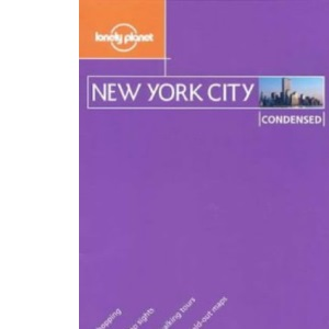 New York City (Lonely Planet Condensed Guides)