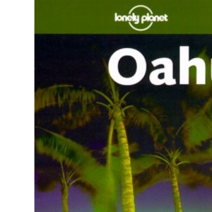Oahu (Lonely Planet Travel Guides)