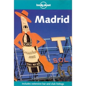 Madrid (Lonely Planet City Guides)