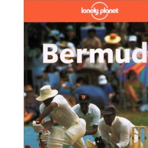 Bermuda (Lonely Planet Country Guide)
