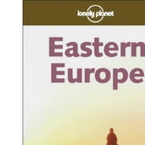 Eastern Europe (Lonely Planet Regional Guides)