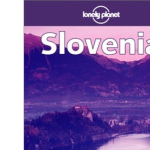 Slovenia (Lonely Planet Travel Guides)
