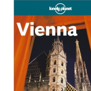 Vienna (Lonely Planet City Guide)