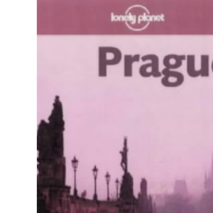 Lonely Planet Prague (Lonely Planet City Guide)