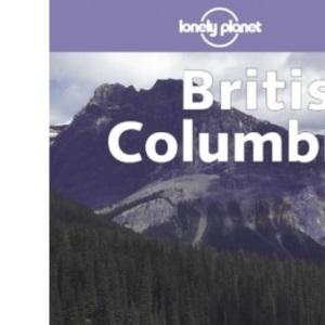 Lonely Planet British Columbia