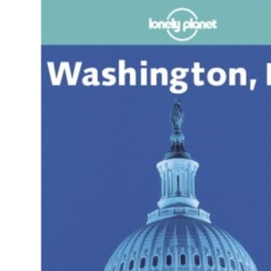 Washington DC (Lonely Planet City Guides)