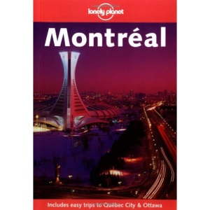 Montreal (Lonely Planet City Guide)
