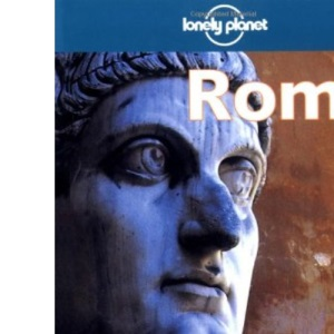 Rome (Lonely Planet Regional Guides)