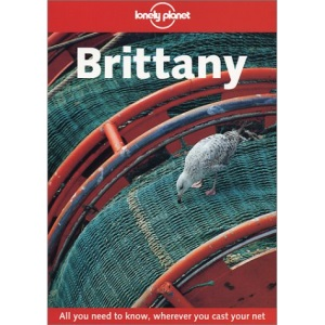 Brittany (Lonely Planet Regional Guides)