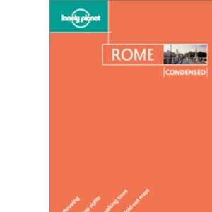 Rome (Lonely Planet Condensed Guides)