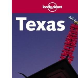 Texas (Lonely Planet Guides)