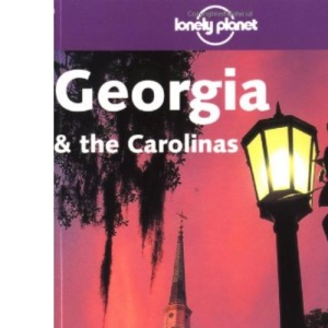 Georgia and the Carolinas (Lonely Planet Regional Guides)