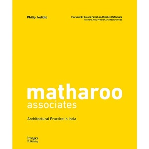 Matharoo Associates: Architectural Practice in India