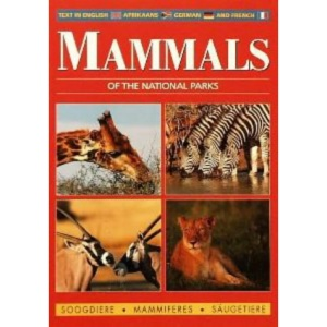 Mammals of the Kruger and Other National Parks
