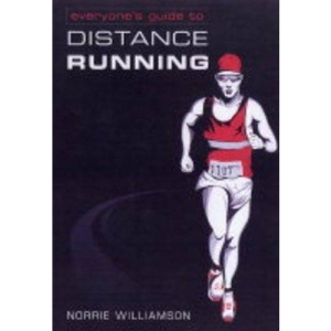 Everyone's Guide to Long Distance Running