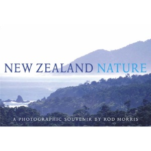 New Zealand Nature: A Photographic Souvenir