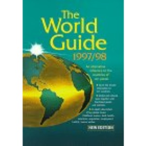 The World Guide 1997/98: An Alternative Reference to the Countries of Our Planet