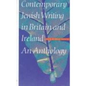 Contempory Jewish Writing: An Anthology