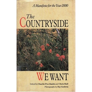 The Countryside We Want: A Manifesto for the Year 2000