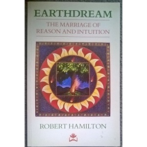 Earthdream: The Marriage of Reason and Intuition