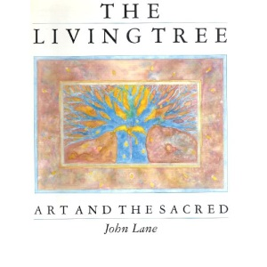 The Living Tree: Art and the Sacred
