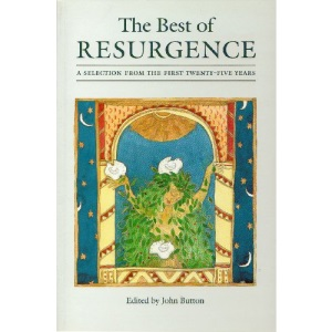 The Best of Resurgence: A Selection from the First Twenty-five Years