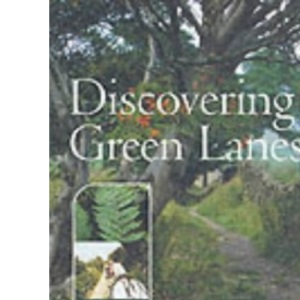 Discovering Green Lanes