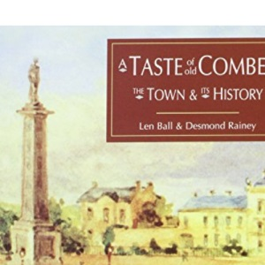 A Taste of Old Comber: The Town and it's History