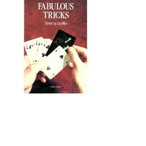 Fabulous Tricks: Stories by Gay Men