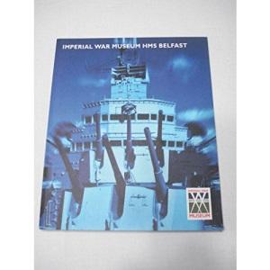 Imperial War Museum: HMS Belfast Handbook