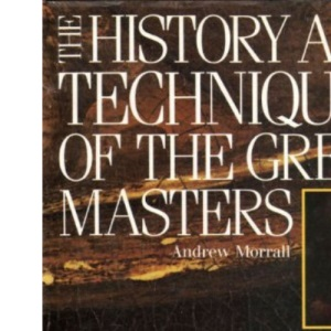 History and Techniques of the Great Masters: Rembrandt: Rembrandt  (A Quarto book)