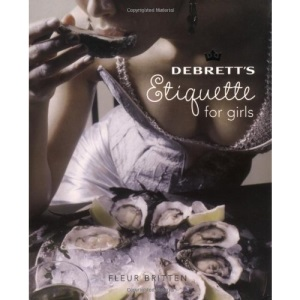 Debrett's Etiquette for Girls