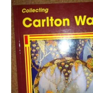 Collecting Carlton Ware (Collecting English Ceramics)