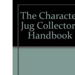 Character Jug Collectors' Handbook