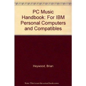 PC Music Handbook: For IBM Personal Computers and Compatibles
