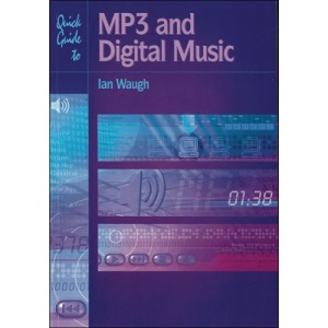 Quick Guide To... MP3 and Digital Music