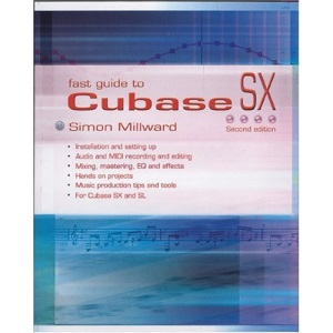 Fast Guide to Cubase SX, 2nd Edition