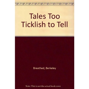 Tales Too Ticklish to Tell