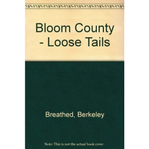 Bloom County - Loose Tails