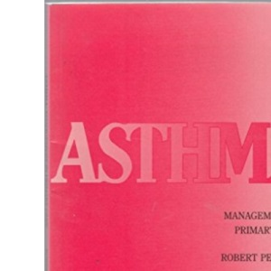 Asthma: Management in Primary Care