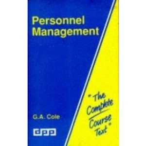 Personnel Management: Theory and Practice (Complete Course Texts)