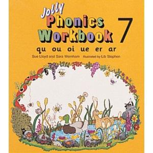 Jolly Phonics Workbook 7: qu, ou, oi, ue, er, ar: in Precursive Letters (British English edition)