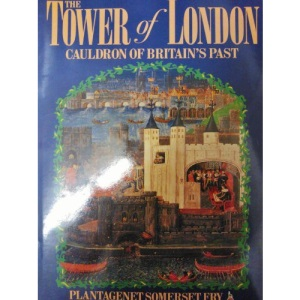 The Tower of London: And Its Living Past