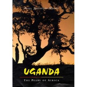 Uganda: The Pearl of Africa
