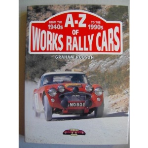 A-Z of Works Rally Cars from the 1940s to the 1990s