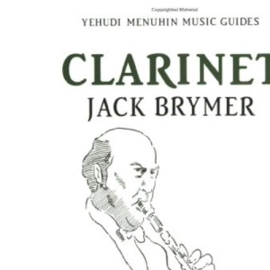 Clarinet (Yehudi Menuhin music guides)
