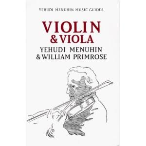 Violin and Viola (Menuhin Music Guides)