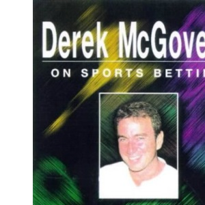 Sports Betting: And how to Make it Pay